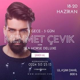 Mehmet Çevik İle Didim Konaklamalı Tatil Turu